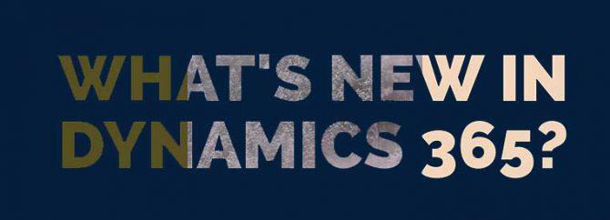 10 مشخصه جدید در Dynamics 365 در آپدیت جولای 2017