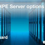 بررسی تکنولوژی HPE Server Options